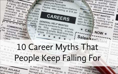 10 Myths Career